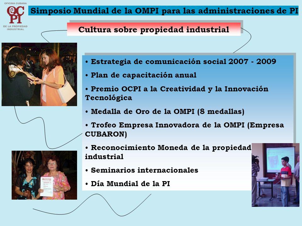 Cultura sobre propiedad industrial Estrategia de comunicación social 2007 - 2009 Plan de capacitación anual Premio OCPI a la Creatividad y la Innovaci