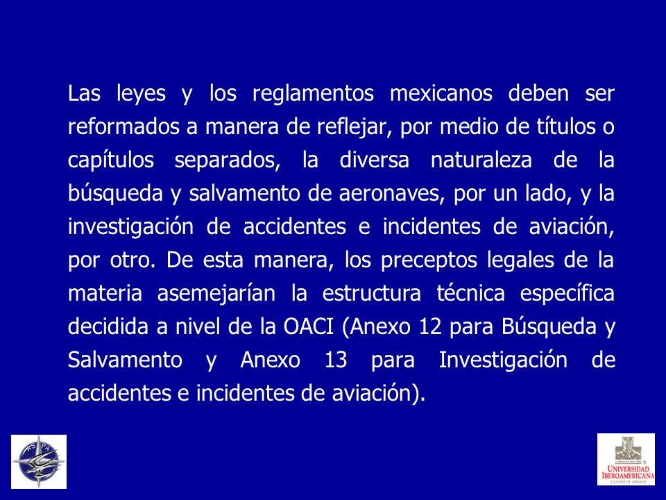 Las leyes y los reglamentos mexicanos deben ser reformados a manera de reflejar, por medio de títulos o capítulos separados, la diversa naturaleza de