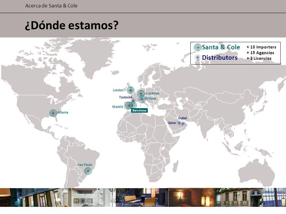 Atlanta Toulouse Sao Paulo London Barcelona Madrid Milano Frankfurt Dubai Qatar Distributors Santa & Cole ¿Dónde estamos? Acerca de Santa & Cole + 13