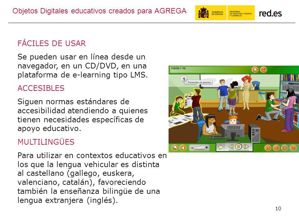 10 FÁCILES DE USAR Se pueden usar en línea desde un navegador, en un CD/DVD, en una plataforma de e-learning tipo LMS.