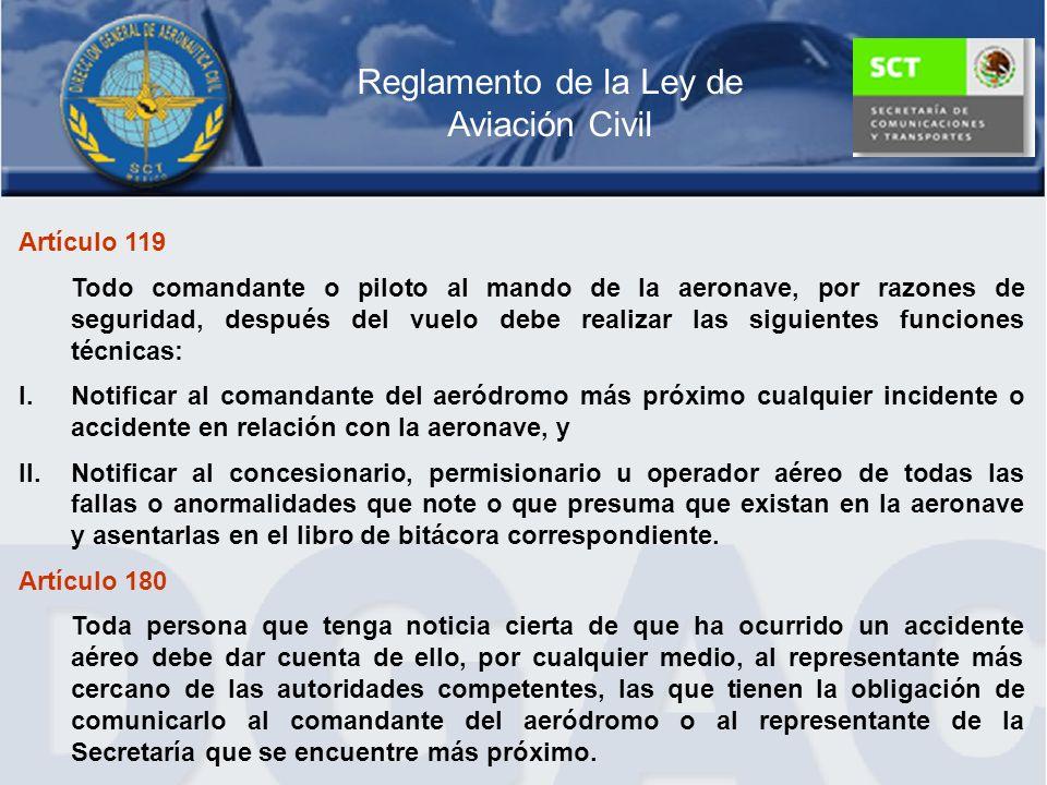 Artículo 119 Todo comandante o piloto al mando de la aeronave, por razones de seguridad, después del vuelo debe realizar las siguientes funciones técn