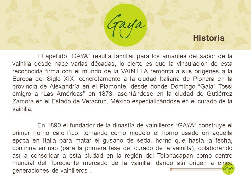 El apellido GAYA resulta familiar para los amantes del sabor de la vainilla desde hace varias décadas, lo cierto es que la vinculación de esta reconoc