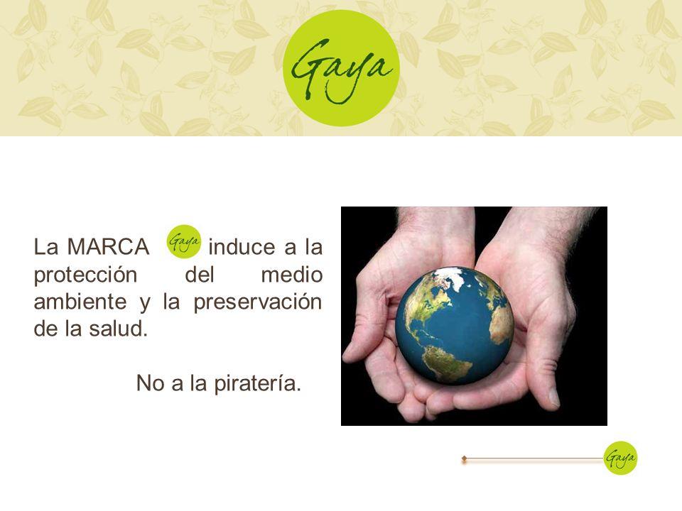 La MARCA induce a la protección del medio ambiente y la preservación de la salud. No a la piratería.