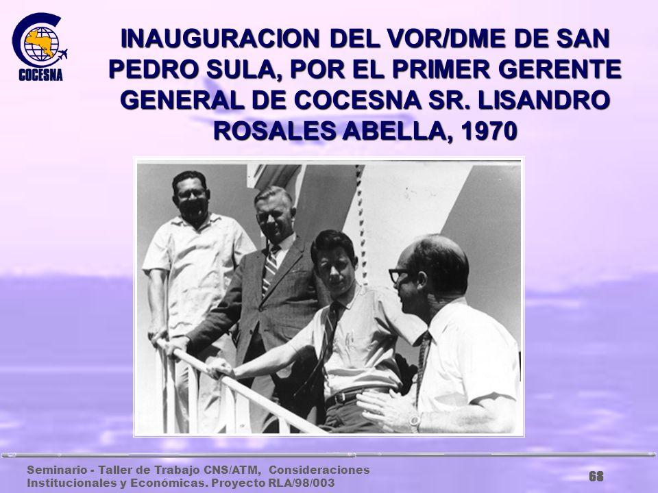Seminario - Taller de Trabajo CNS/ATM, Consideraciones Institucionales y Económicas. Proyecto RLA/98/003 67 VISITA DEL PRESIDENTE DE COSTA RICA, PROF.