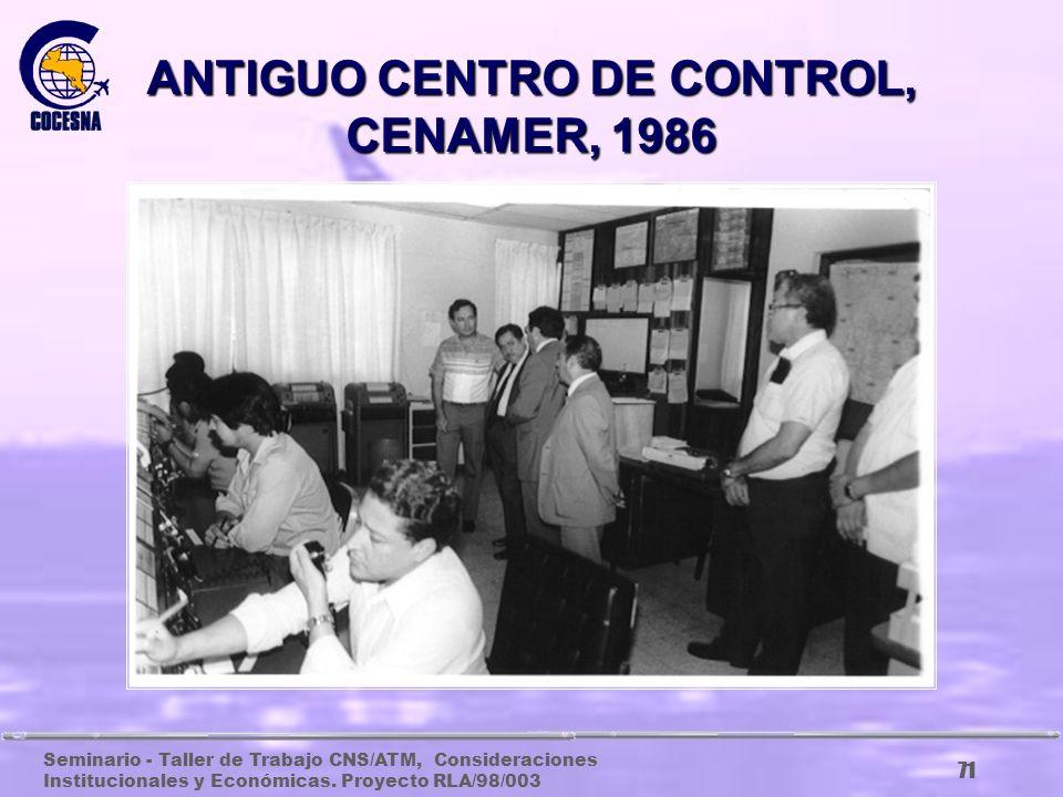 Seminario - Taller de Trabajo CNS/ATM, Consideraciones Institucionales y Económicas. Proyecto RLA/98/003 70 ANTIGUAS INSTALACIONES DE AFTN EN COSTA RI