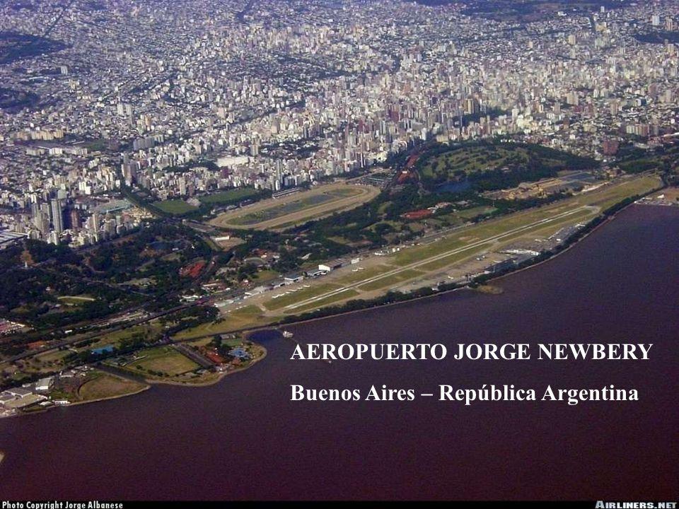 AEROPUERTO JORGE NEWBERY Buenos Aires – República Argentina