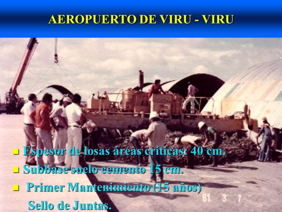 NUEVA PLATAFORMA AEROPUERTO DE COCHABAMBA n Losas de 39cm. n Entró en operación en 1999