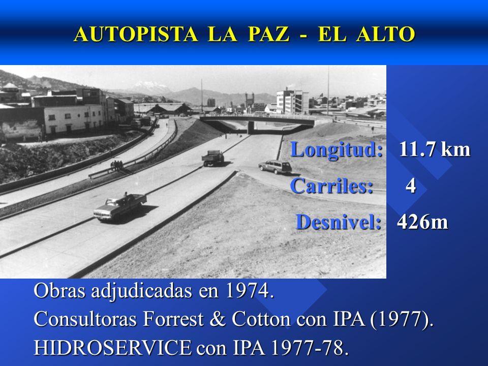 AUTOPISTA LA PAZ - EL ALTO Diseñada para tráfico liviano, eje de 11tn Velocidad directriz: 80 km/hr Pendiente máxima de 7%.