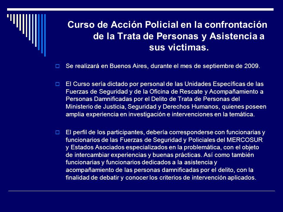 Curso de Acción Policial en la confrontación de la Trata de Personas y Asistencia a sus victimas. Se realizará en Buenos Aires, durante el mes de sept