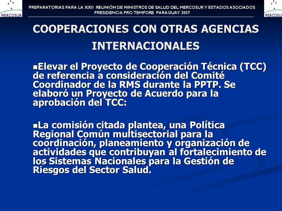 Elevar el Proyecto de Cooperación Técnica (TCC) de referencia a consideración del Comité Coordinador de la RMS durante la PPTP.