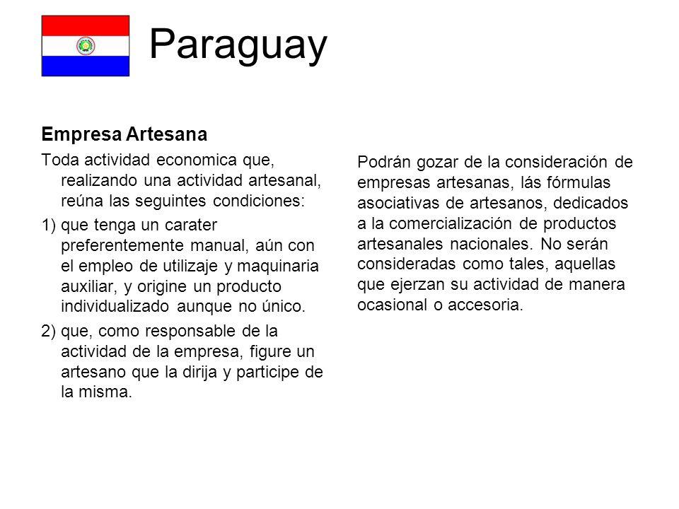 Uruguay Artesania * Se considera artesanía, a los efectos de la presente ley, la actividad economica productiva desarrollada mediante un proceso de producción, ejecutado fundamentalmente de modo manual.