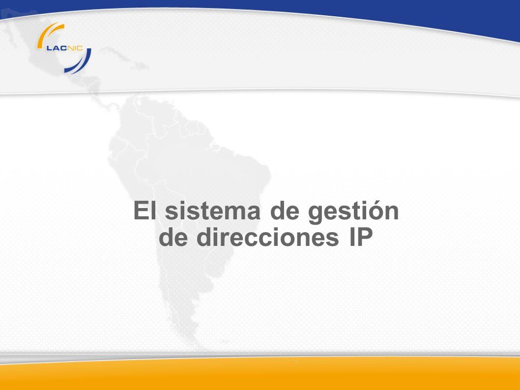 Distribución de Recursos de Numeración de Internet AFRINIC IANA APNICARINLACNICRIPE ISP Usuario Final IANA (Internet Assigned Numbers Authority) es actualmente una función del ICANN (Internet Coorporation for Assigned Names and Numbers)