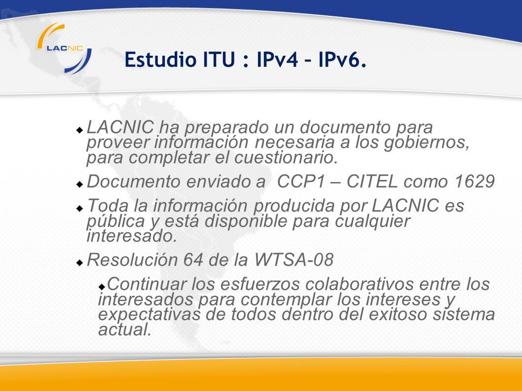 Estudio ITU : IPv4 – IPv6.