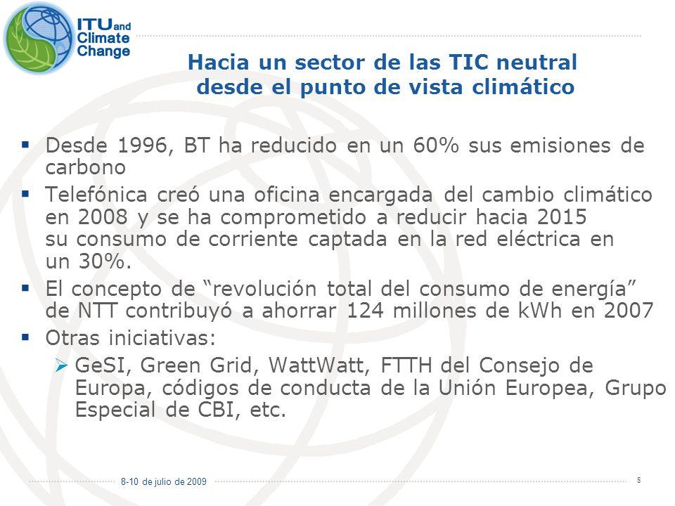 8-10 de julio de 2009 8 Hacia un sector de las TIC neutral desde el punto de vista climático Desde 1996, BT ha reducido en un 60% sus emisiones de car