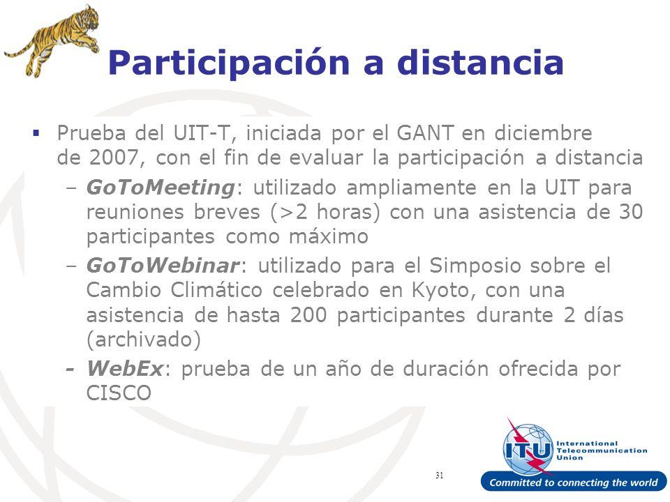 ITU Forum Bridging Standardization Gap – Brasilia, May 2008 31 Prueba del UIT-T, iniciada por el GANT en diciembre de 2007, con el fin de evaluar la participación a distancia –GoToMeeting: utilizado ampliamente en la UIT para reuniones breves (>2 horas) con una asistencia de 30 participantes como máximo –GoToWebinar: utilizado para el Simposio sobre el Cambio Climático celebrado en Kyoto, con una asistencia de hasta 200 participantes durante 2 días (archivado) -WebEx: prueba de un año de duración ofrecida por CISCO Participación a distancia