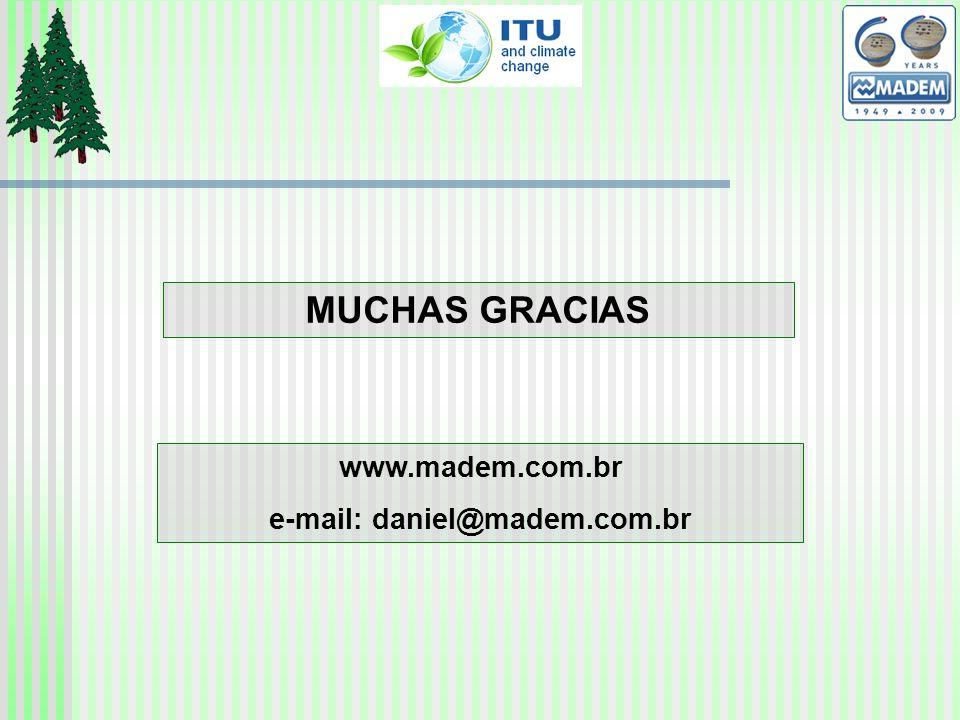 MUCHAS GRACIAS www.madem.com.br e-mail: daniel@madem.com.br