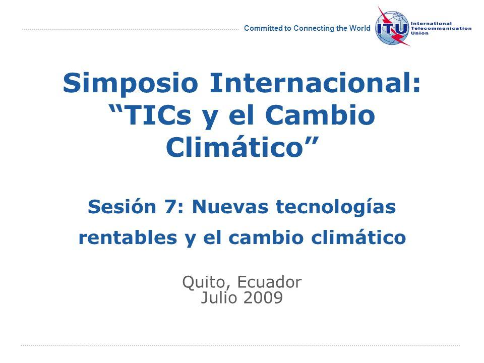 Source: UIT Committed to Connecting the World March 2009 12 El ojo en las TIC Estadísticas sobre TIC Información reglamentaria Políticas tarifarias Instituciones científicas Inventario de actividades de la CMSI Inventario de actividades de la CMSI http://www.itu.int/ITU-D/icteye/Default.aspx