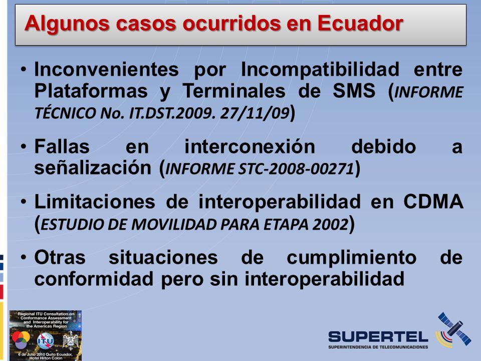 Inconvenientes por Incompatibilidad entre Plataformas y Terminales de SMS ( INFORME TÉCNICO No. IT.DST.2009. 27/11/09 ) Fallas en interconexión debido