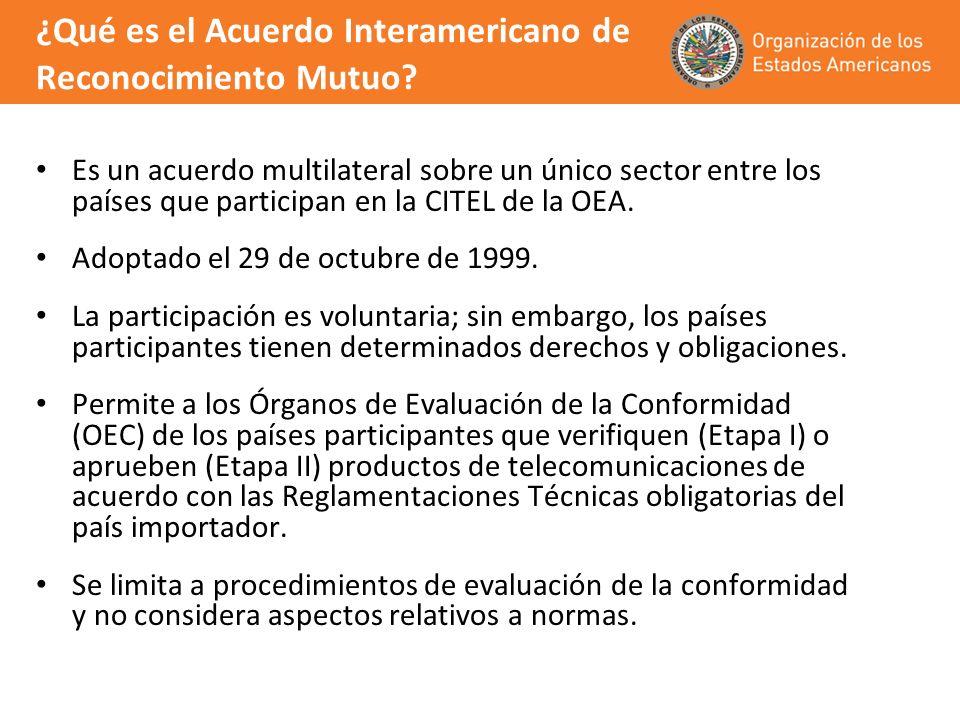 ¿Qué es el Acuerdo Interamericano de Reconocimiento Mutuo? Es un acuerdo multilateral sobre un único sector entre los países que participan en la CITE