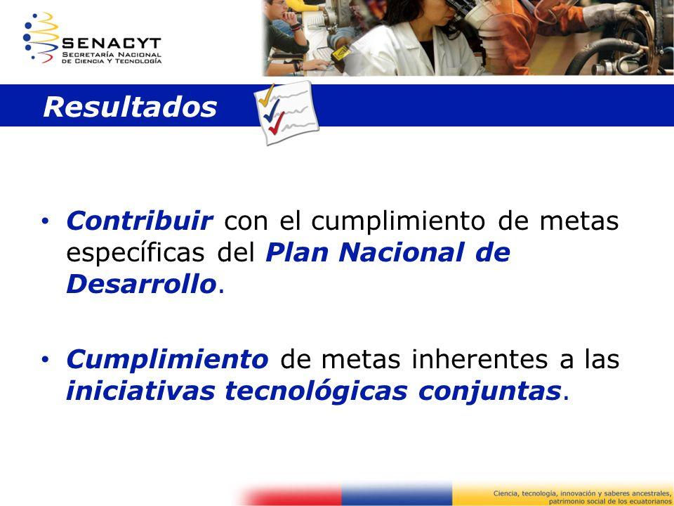Contribuir con el cumplimiento de metas específicas del Plan Nacional de Desarrollo. Cumplimiento de metas inherentes a las iniciativas tecnológicas c