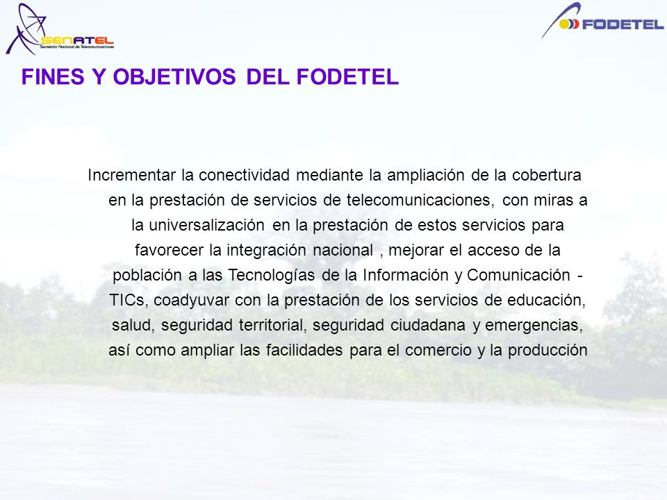 Incrementar la conectividad mediante la ampliación de la cobertura en la prestación de servicios de telecomunicaciones, con miras a la universalizació