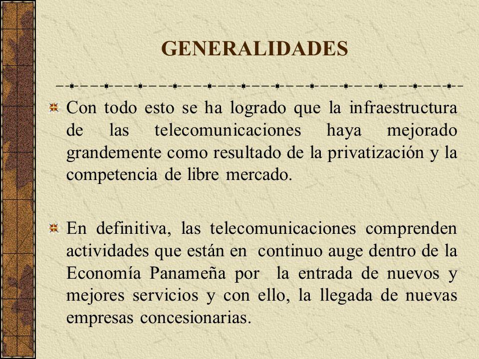 Con todo esto se ha logrado que la infraestructura de las telecomunicaciones haya mejorado grandemente como resultado de la privatización y la compete