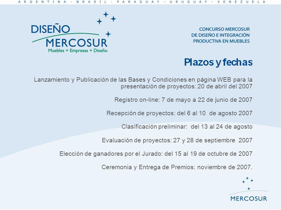 Lanzamiento y Publicación de las Bases y Condiciones en página WEB para la presentación de proyectos: 20 de abril del 2007 Registro on-line: 7 de mayo