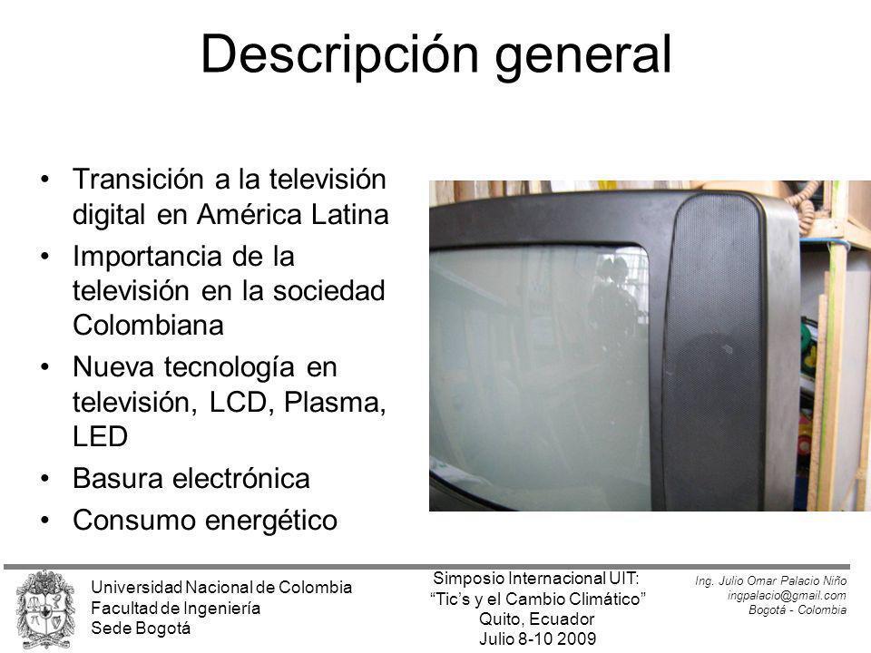 Descripción general Transición a la televisión digital en América Latina Importancia de la televisión en la sociedad Colombiana Nueva tecnología en te