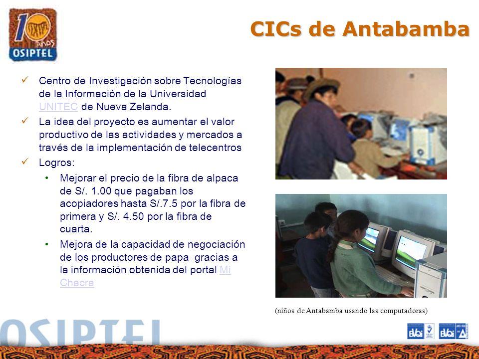 CICs de Antabamba Centro de Investigación sobre Tecnologías de la Información de la Universidad UNITEC de Nueva Zelanda. UNITEC La idea del proyecto e