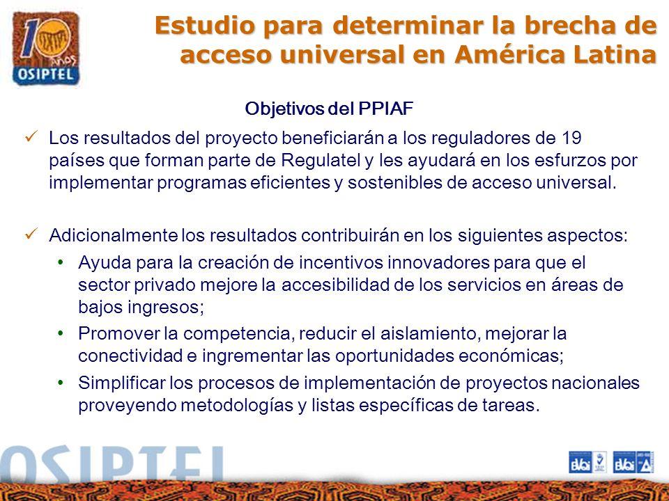 Productos esperados del PPIAF Reporte sobre principios, mejores prácticas globales y marcos conceptuales sobre el acceso universal.