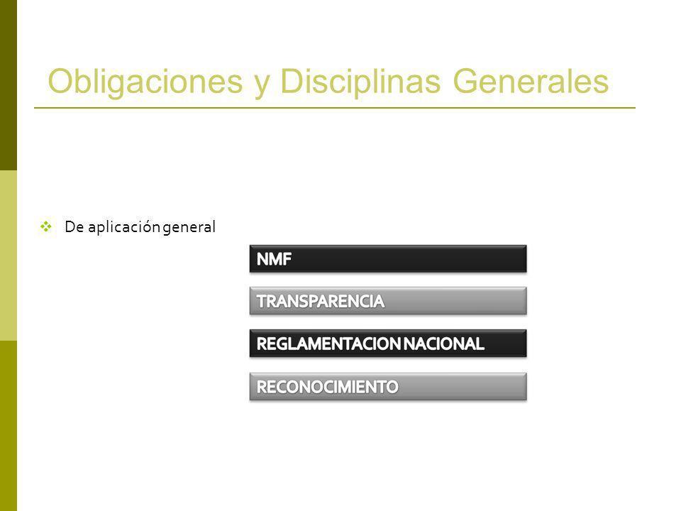 Obligaciones y Disciplinas Generales De aplicación general