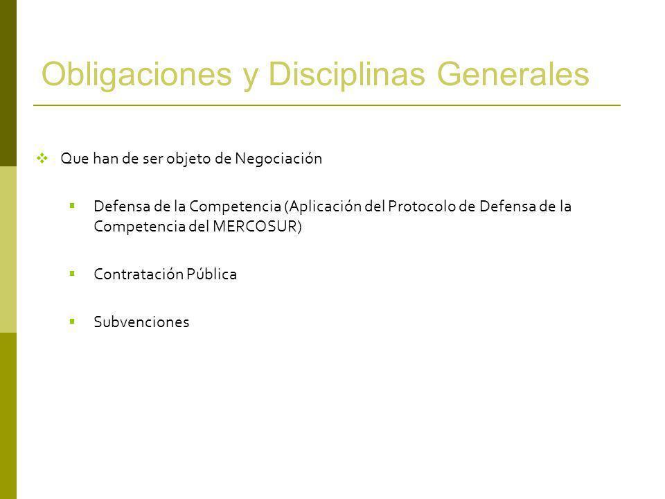 Obligaciones y Disciplinas Generales Que han de ser objeto de Negociación Defensa de la Competencia (Aplicación del Protocolo de Defensa de la Compete