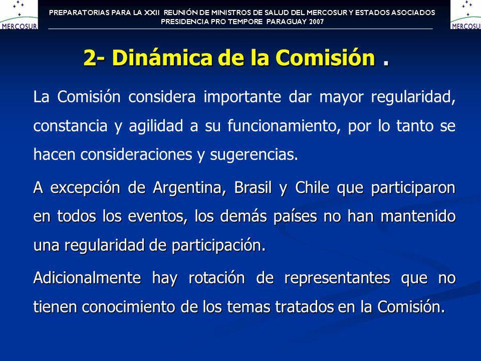 La Comisión considera importante dar mayor regularidad, constancia y agilidad a su funcionamiento, por lo tanto se hacen consideraciones y sugerencias