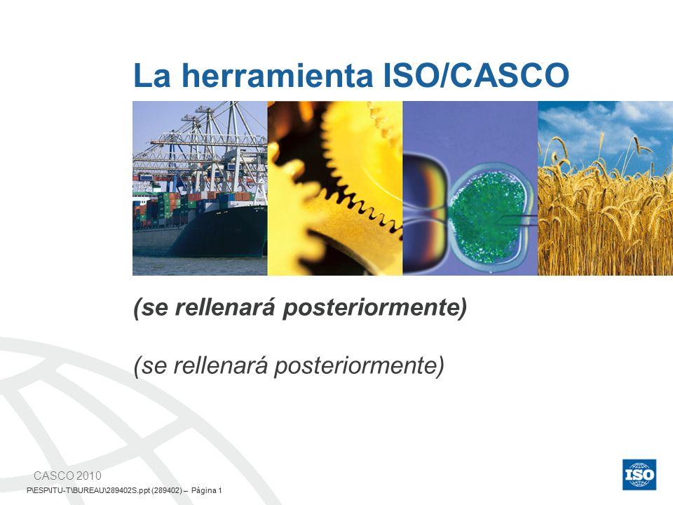 P\ESP\ITU-T\BUREAU\289402S.ppt (289402) – Página 2 The ISO/CASCO Toolbox – 2SMA/CASCO P\ESP\ITU-T\BUREAU\289402S.ppt (289402) – Página 2 Cooperación en Normas Mundiales (WSC) Multidisciplinal y multisectorial Para electrotecnología Para telecomunicaciones Principales organizaciones internacionales de normalización Colaboran para hacer frente a los retos de la conversión tecnológica