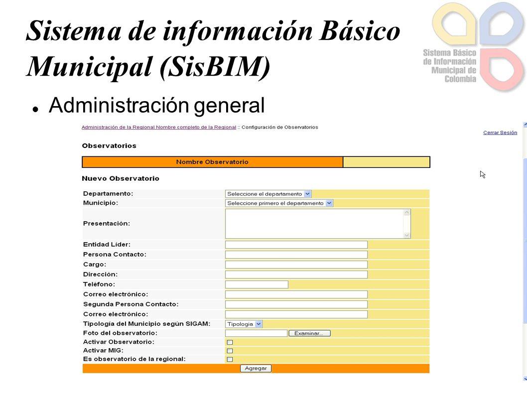 Sistema de información Básico Municipal (SisBIM) Administración de indicadores