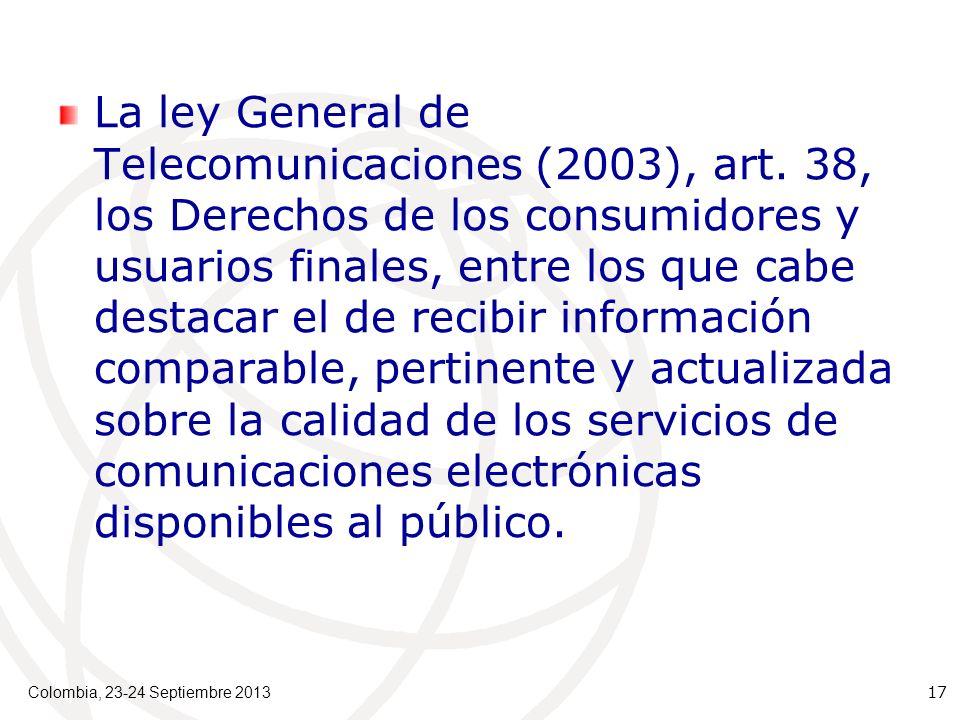 La ley General de Telecomunicaciones (2003), art.