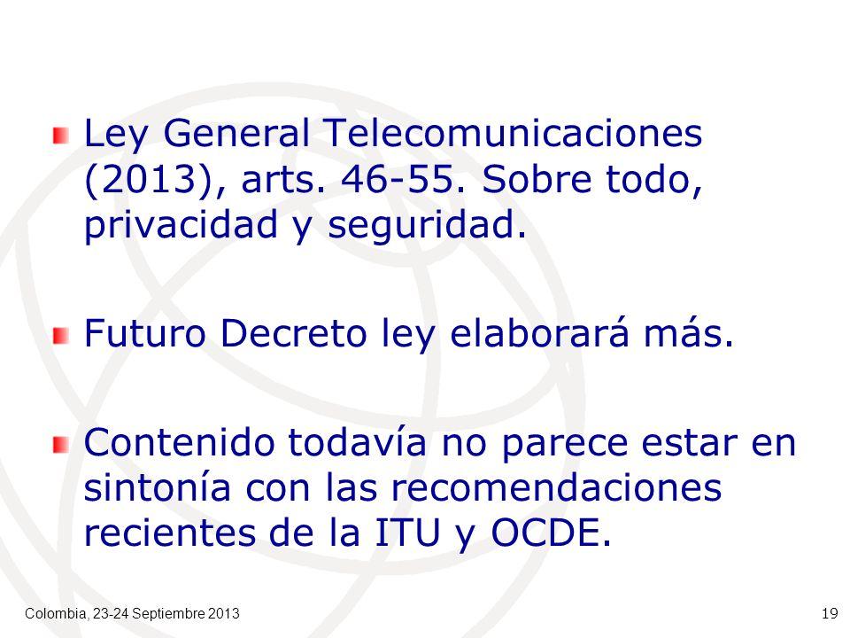Ley General Telecomunicaciones (2013), arts. 46-55.