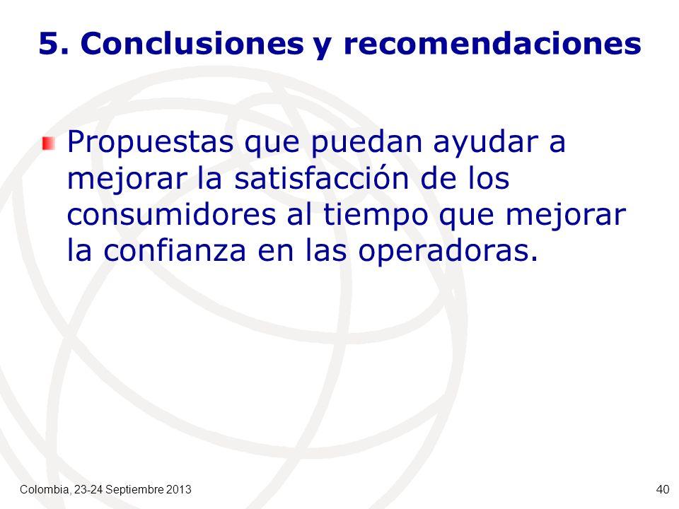 5. Conclusiones y recomendaciones Propuestas que puedan ayudar a mejorar la satisfacción de los consumidores al tiempo que mejorar la confianza en las