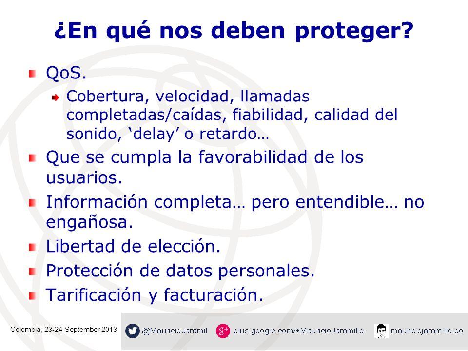 ¿En qué nos deben proteger? QoS. Cobertura, velocidad, llamadas completadas/caídas, fiabilidad, calidad del sonido, delay o retardo… Que se cumpla la