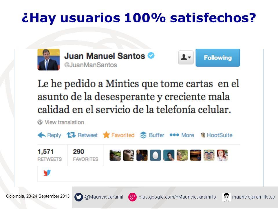 ¿Hay usuarios 100% satisfechos? Colombia, 23-24 September 2013