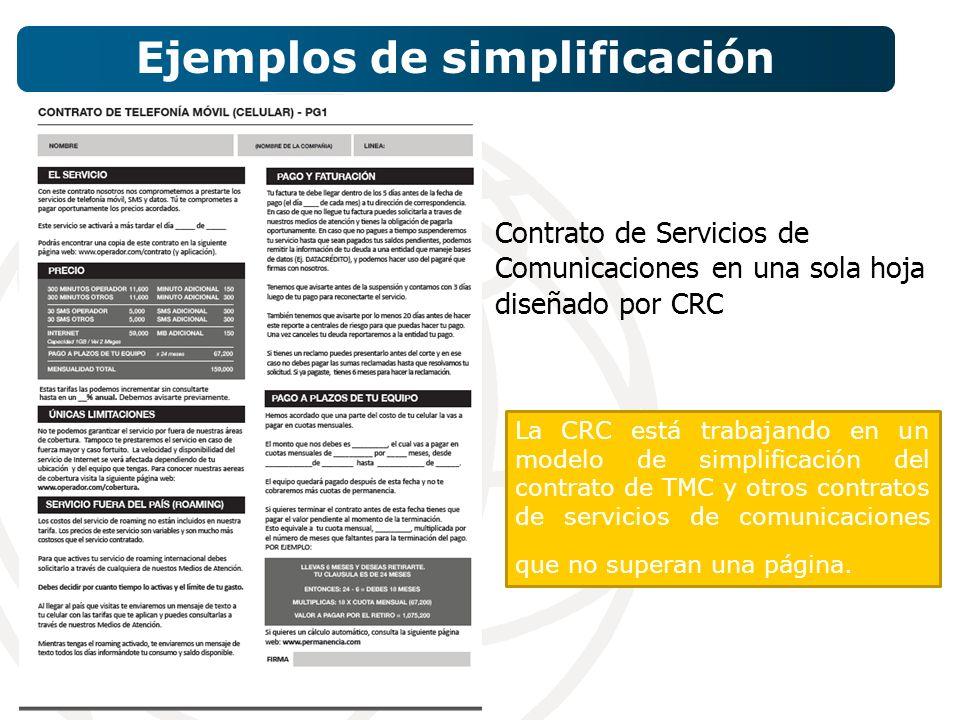 Contrato de Servicios de Comunicaciones en una sola hoja diseñado por CRC Ejemplos de simplificación La CRC está trabajando en un modelo de simplificación del contrato de TMC y otros contratos de servicios de comunicaciones que no superan una página.