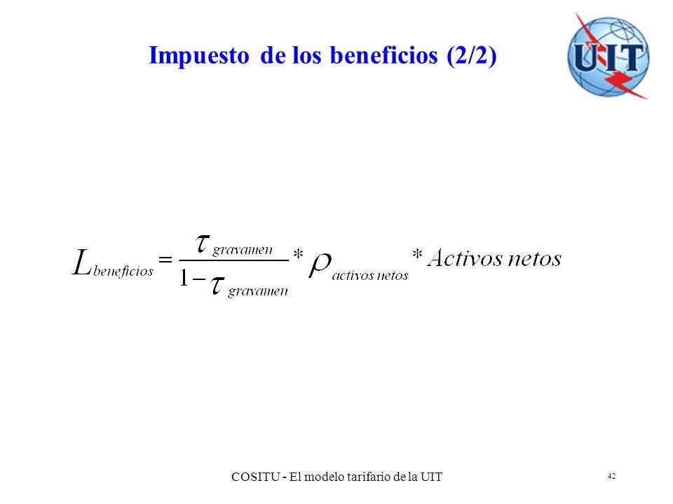 COSITU - El modelo tarifario de la UIT 42 Impuesto de los beneficios (2/2)