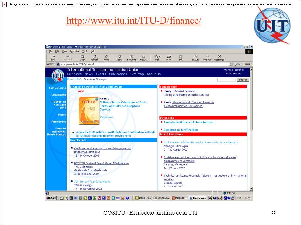 COSITU - El modelo tarifario de la UIT 50 http://www.itu.int/ITU-D/finance/