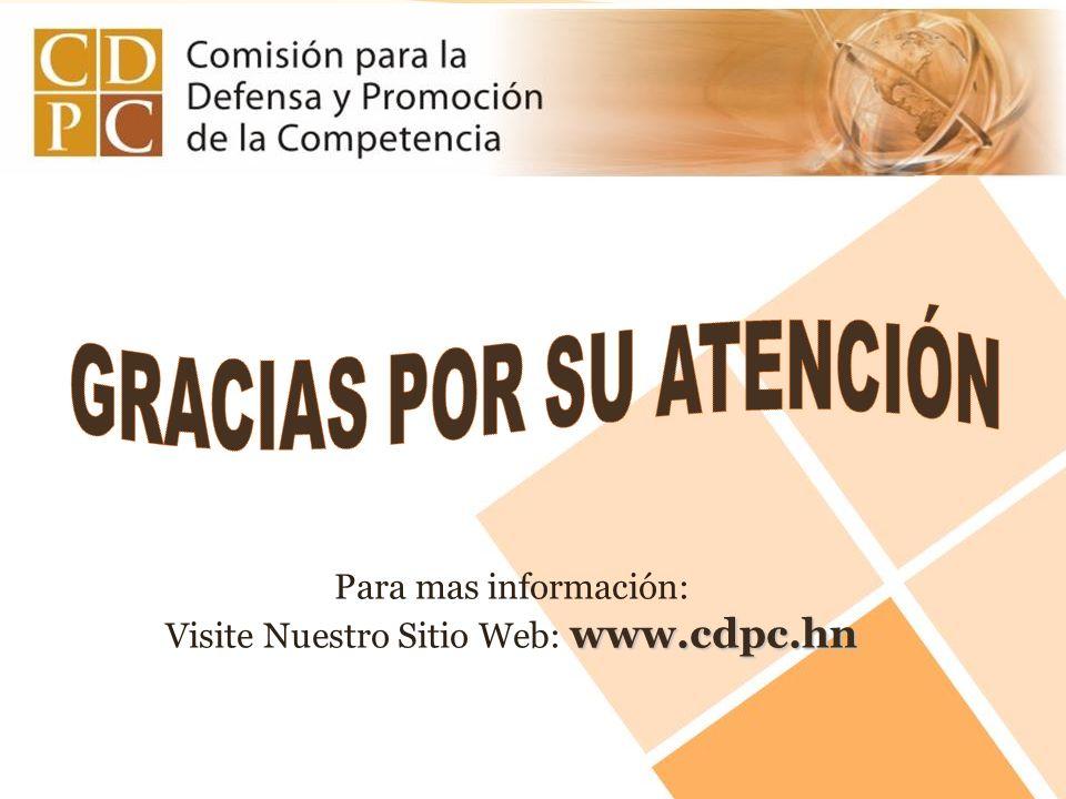 Para mas información: www.cdpc.hn Visite Nuestro Sitio Web: www.cdpc.hn