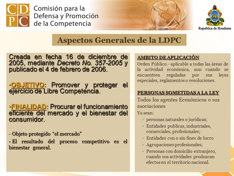 Creada en fecha 16 de diciembre de 2005, mediante Decreto No. 357-2005 y publicado el 4 de febrero de 2006. OBJETIVO: Promover y proteger el ejercicio