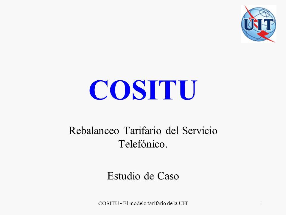 COSITU - El modelo tarifario de la UIT 2 NOTA: Las opiniones expresadas en este documento son las del autor y no representan necesariamente las de la UIT o sus Miembros.
