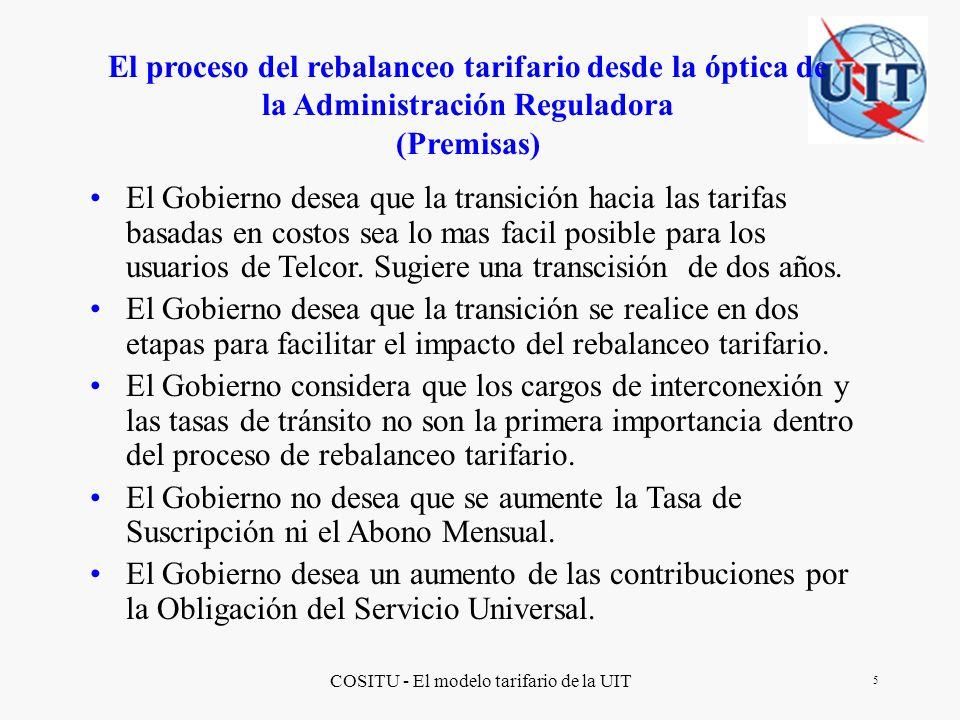 COSITU - El modelo tarifario de la UIT 16 Resultados obtenidos al final del Proceso de Rebalanceo Tarifario