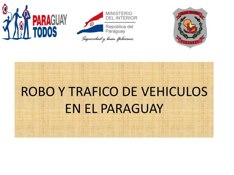 ROBO Y TRAFICO DE VEHICULOS EN EL PARAGUAY