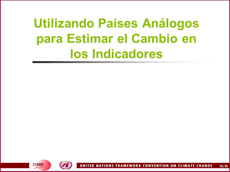 1A.18 Utilizando Países Análogos para Estimar el Cambio en los Indicadores