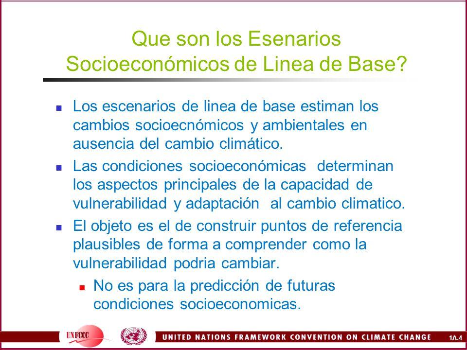 1A.4 Que son los Esenarios Socioeconómicos de Linea de Base.